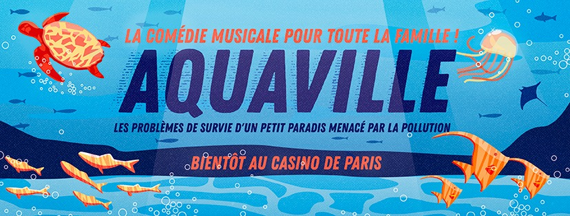 Read more about the article Aquaville, la comédie musicale
